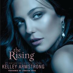 The Rising by Kelley Armstrong audiobook
