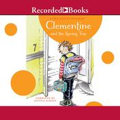 Clementine and the Spring Trip by  Sara Pennypacker audiobook