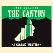 The Canyon by  Jack Schaefer audiobook