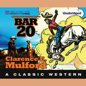 Bar-20 by  Clarence E. Mulford audiobook