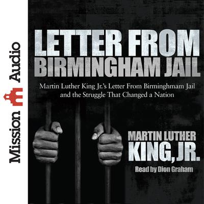 Letter from Birmingham Jail by Martin Luther King audiobook
