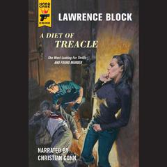 A Diet of Treacle by Lawrence Block audiobook