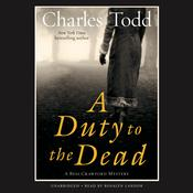 A Duty to the Dead by  Charles Todd audiobook