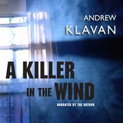 A Killer in the Wind by  Andrew Klavan audiobook