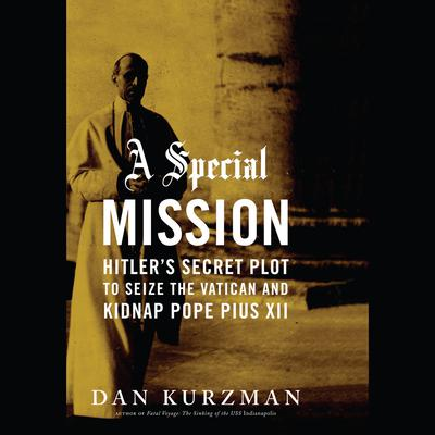 A Special Mission by Dan Kurzman audiobook