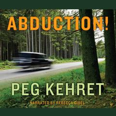 Abduction! by Peg Kehret audiobook