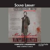 Abraham Lincoln, Vampire Hunter by  Seth Grahame-Smith audiobook