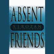 Absent Friends by  S. J. Rozan audiobook