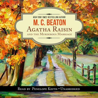 Agatha Raisin and the Murderous Marriage by M. C. Beaton audiobook