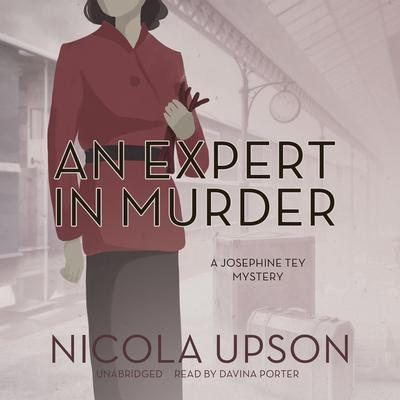 An Expert in Murder by Nicola Upson audiobook