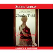 An Unmarked Grave by  Charles Todd audiobook