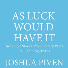 As Luck Would Have It by Joshua Piven audiobook