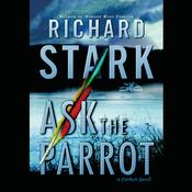 Ask the Parrot by  Donald E. Westlake audiobook