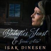 """Babette's Feast"" and ""Sorrow-Acre"" by  Isak Dinesen audiobook"