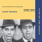 Barrel Fever and Other Stories by  David Sedaris audiobook