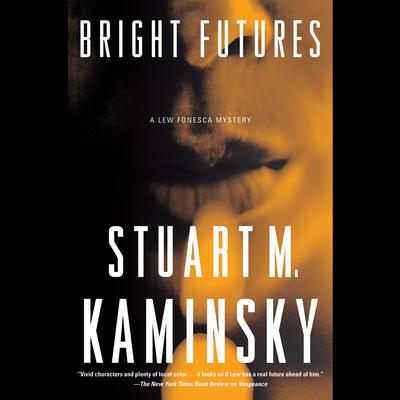Bright Futures by Stuart M. Kaminsky audiobook