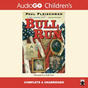 Bull Run by  Paul Fleischman audiobook