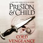 Cold Vengeance by Douglas Preston, Lincoln Child