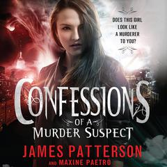 Confessions of a Murder Suspect by James Patterson audiobook