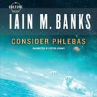 Consider Phlebas by Iain Banks