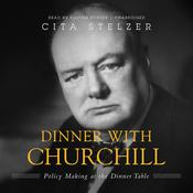 Dinner with Churchill by  Cita Stelzer audiobook
