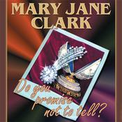 Do You Promise Not to Tell? by  Mary Jane Clark audiobook