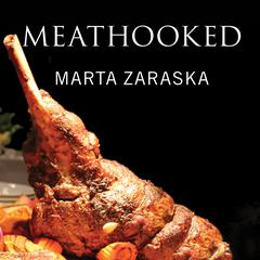 Meathooked by Marta Zaraska audiobook