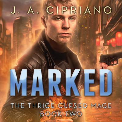 Marked by J. A. Cipriano audiobook