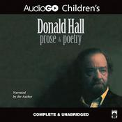 Donald Hall: Prose & Poetry by  Donald Hall audiobook