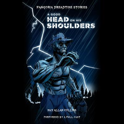 A Good Head on His Shoulders by Max Allan Collins audiobook