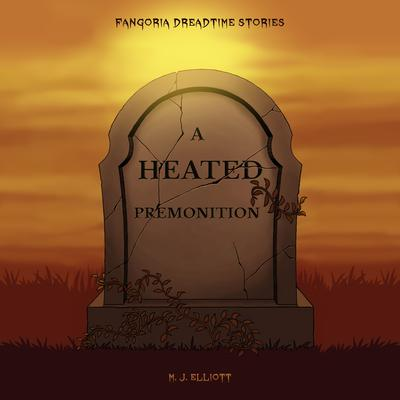 A Heated Premonition by M. J. Elliott audiobook