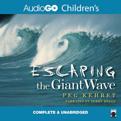 Escaping the Giant Wave by Peg Kehret audiobook