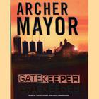 Gatekeeper by Archer Mayor