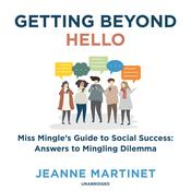 Getting beyond Hello by  Jeanne Martinet audiobook
