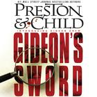 Gideon's Sword by Douglas Preston, Lincoln Child