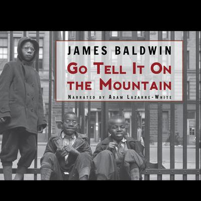 Go Tell It on the Mountain by James Baldwin audiobook