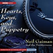 Hearts, Keys, and Puppetry by  Neil Gaiman audiobook