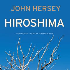 Hiroshima by John Hersey audiobook