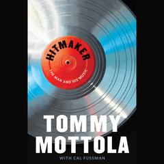 Hitmaker by Tommy Mottola audiobook