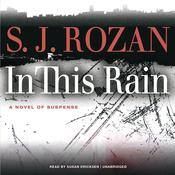 In This Rain by  S. J. Rozan audiobook