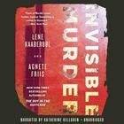 Invisible Murder by Lene Kaaberbøl, Agnete Friis