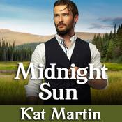 Midnight Sun by  Kat Martin audiobook