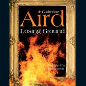 Losing Ground by  Catherine Aird audiobook
