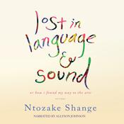 Lost in Language and Sound by  Ntozake Shange audiobook