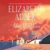 Meet Me in Venice by  Elizabeth Adler audiobook