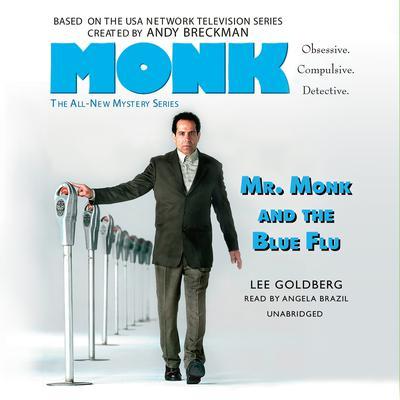 Mr. Monk and the Blue Flu by Lee Goldberg audiobook