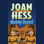 Mummy Dearest by  Joan Hess audiobook