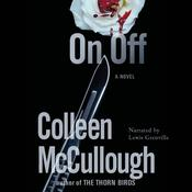 On, Off by  Colleen McCullough audiobook