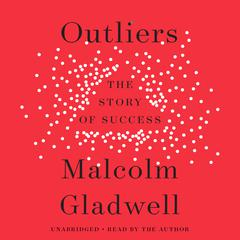 Outliers by Malcolm Gladwell audiobook