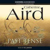 Past Tense by  Catherine Aird audiobook